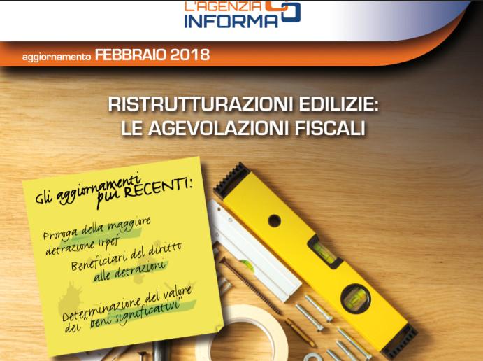 Ristrutturazioni edilizie. Agevolazioni fiscali: le novità del 2018